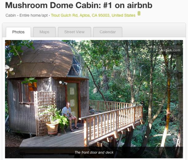 Mushroom Dome Cabin, Aptos CA